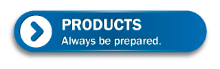 Products | Always be prepared.